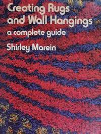 image of Creating Rugs and Wall Hangings : A Complete Guide
