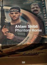 Ahlam Shibli: Phantom Home by tr. Khalid Haaded - Paperback - from Powell's Bookstores Chicago and Biblio.com