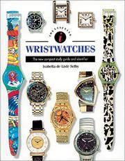 Identifying Wristwatches (Identifying Guide Series)
