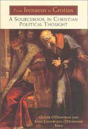 From Irenaeus to Grotius: A Sourcebook in Christian Political Thought, 100-1625