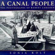 A Canal People : The Photographs of Robert Longden