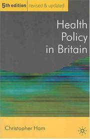 image of Health Policy in Britain: The Politics and Organisation of The National Health Service (Public Policy and Politics): The Politics and Organisation of The ... Health Service (Public Policy and Politics)