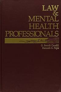 Law & Mental Health Professionals: California