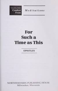 For Such a Time as This  Epistles
