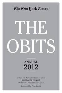 The Obits: The New York Times Annual 2012