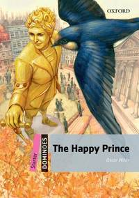 Dominoes: Starter: The Happy Prince Pack by Oscar Wilde - Paperback - 2009-12-24 - from Books Express and Biblio.com