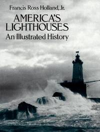 America's Lighthouses: An Illustrated History