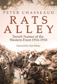 Rats Alley - Trench Names of the Western Front 1914-1918