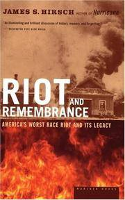 Riot and Remembrance