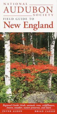 National Audubon Society Regional Guide to New England (National Audubon Society Field Guide to New England)