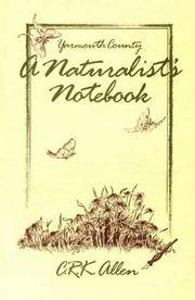 A Naturalist's Notebook - Yarmouth County (Nova Scotia)