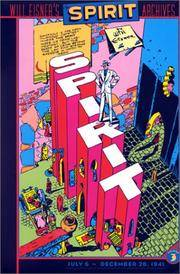 Spirit, The - Archives, Volume 3: July 6 - December 26, 1941 (Spirit Archives) by  Will Eisner  - Hardcover  - 2001-01-01  - from Arroway Books (SKU: 178202)