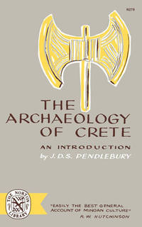 The Archaeology of Crete An Introduction