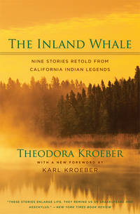 THE INLAND WHALE : Nine Stories Retold from California