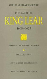 The Parallel King Lear, 1608-1623