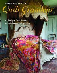 image of Kaffe Fassett's Quilt Grandeur: 20 designs from Rowan for patchwork and quilting