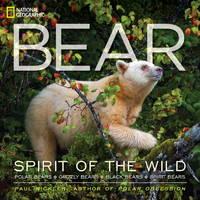 Bear: Spirit of the Wild