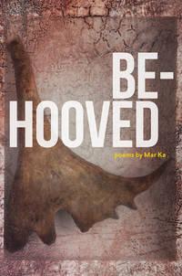 Be-Hooved (The Alaska Literary Series)