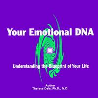 Transform Your Emotional DNA: Understanding the Blueprint of Your Life