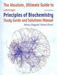 image of Absolute Ultimate Guide for Lehninger Principles of Biochemistry