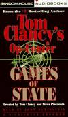 image of GAMES OF STATE: (Tom Clancy's Op-Center)  Audio Cassettes