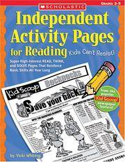 Independent Activity Pages For Reading Kids Can't Resist, Grades 3-5