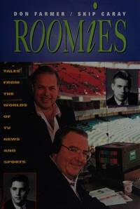 Roomies: Tales from the Worlds of TV News and Sports