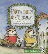 CELEBRATE READING! LITTLE CELEBRATIONS GRADE  K: POTATOES ON TUESDAY BY