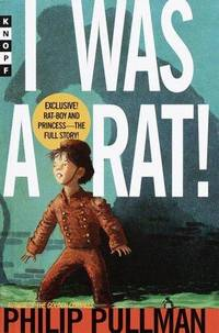 image of I Was a Rat! : Or the Scarlet Slippers