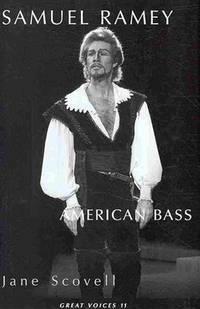 Samuel Ramey American Bass (Great Voices 11)
