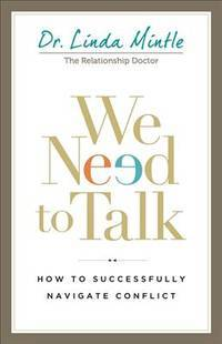 We Need to Talk: How to Successfully Navigate Conflict