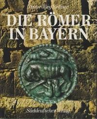 Die Romer in Bayern