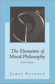 The Elements of Moral Philosophy by James Rachels - Paperback - from Better World Books Ltd and Biblio.com