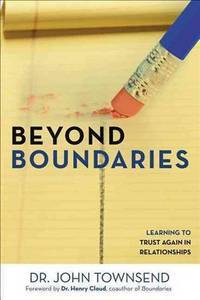 Beyond Boundaries  Learning to Trust Again in Relationships