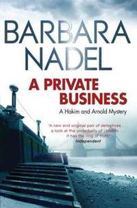 A Private Business: A Hakim and Arnold Mystery