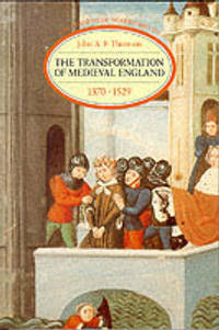 Transformation of Medieval England 1370-1529
