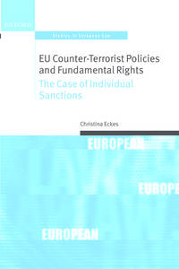 EU Counter-Terrorist Policies and Fundamental Rights: The Case of Individual Sanctions (Oxford...