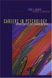 Careers in Psychology: Opportunities in a Changing World