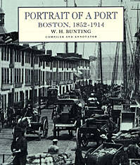 Portrait of a Port: Boston, 1852–1914 by W.H. Bunting