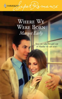 Where We Were Born (Harlequin Superromance, No 1376)