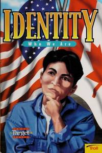 Identity: Who We Are