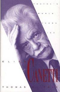 Elias Canetti (World Authors Series) by Thomas H. Falk - Hardcover - 1993 - from Doss-Haus Books and Biblio.co.uk