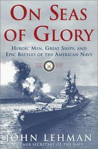 ON SEAS OF GLORY by LEHMAN J - Hardcover - 2001 - from G. L. GREEN LTD and Biblio.com