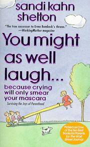 You Might As Well Laugh...: Because Crying Will Only Smear Your Mascara [Mass..