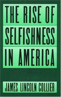 THE RISE OF SELFISHNESS IN AMERICA