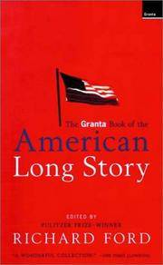 The Granta Book Of the American Long Story
