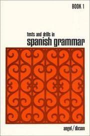 Tests and Drills in Spanish Grammar: Book 1 (Bk.1) by Dixson, Robert J.,Angel, Juvenal L - 1987-05-11