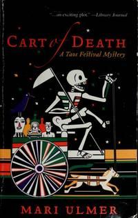 Cart of Death:  A Taos Festival Mystery