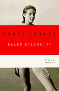 image of Sarah Conley  A Novel