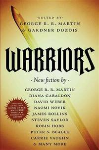 Warriors by  George R. R Martin - Paperback - from Discover Books and Biblio.com
